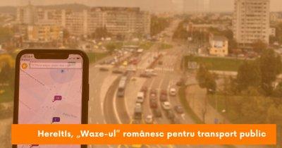 """HereItIs, """"Waze""""-ul românesc pentru transport în comun pornit din Iași"""