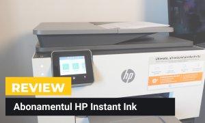 REVIEW HP Instant Ink - cum e să folosești o imprimare pe bază de abonament?