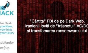 """#NOHACK CyberFlash: """"Cârtița"""" FBI de pe Dark Web și iranienii trăsniți de AC/DC"""