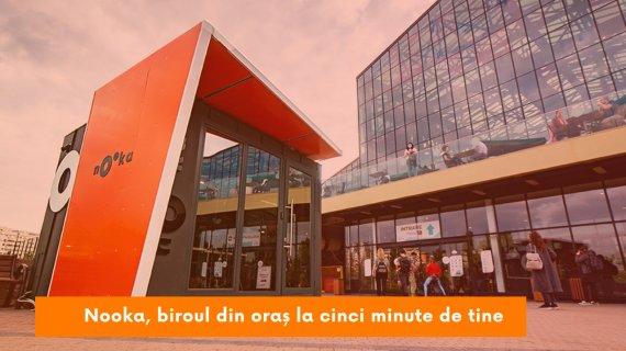 Nooka, biroul de la 5 minute de tine în fiecare oraș inteligent din România