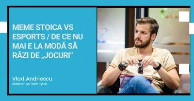 """Meme Stoica vs esports / De ce nu mai e la modă să râzi de """"jocuri"""""""