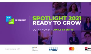 VIDEO Înscrieri deschise la Spotlight. 40 de startup-uri vor fi acceptate