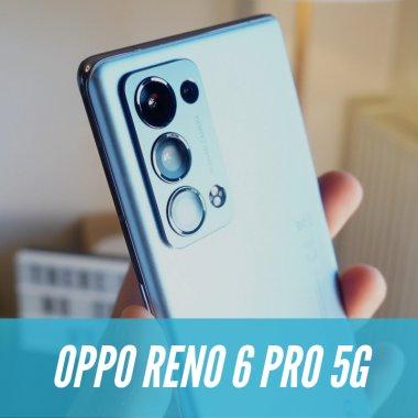 "REVIEW OPPO Reno 6 Pro 5G - Bravo, ""AI"" stil. Telefonul pentru creatori"