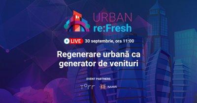 URBAN re:Fresh - Regenerarea urbană ca generator de venituri