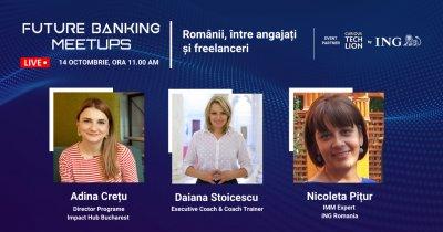 Future Banking Meetups: Românii, între angajați și freelanceri