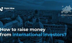 Cum să iei bani de la investitori internaționali