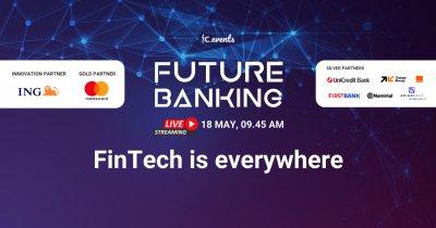 Conferința Future Banking: cum oferi clienților o experiență digitală și ce face statul în acest sens